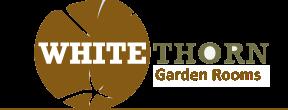 Whitethorn Garden Rooms